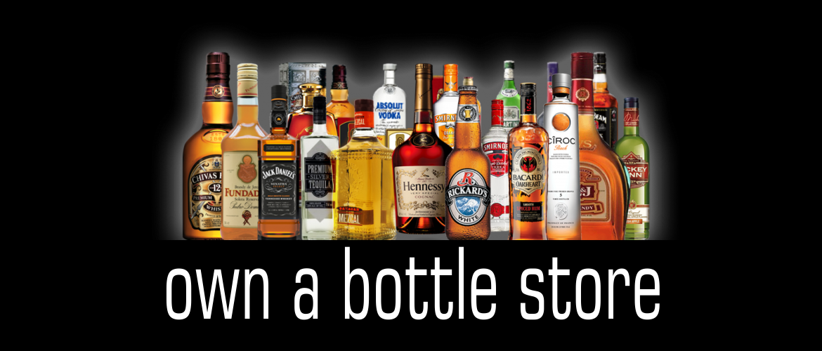 Own a Bottle Store